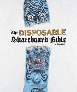 Disposable II: A Skateboard Collector's ...