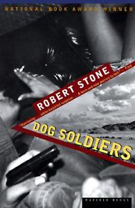 Dog Soldiers by Robert Stone (1997, Pape...