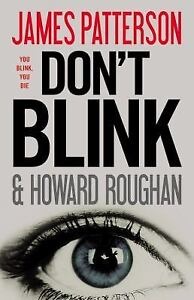 Don't Blink by James Patterson and Howar...