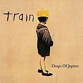 Drops of Jupiter by Train (CD, Mar-2001,...