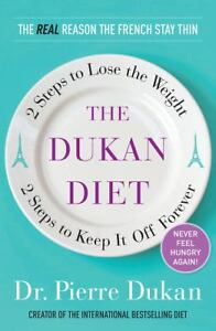 The Dukan Diet : 2 Steps to Lose the Wei...