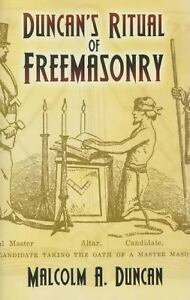 Duncan's Ritual of Freemasonry by Malcol...