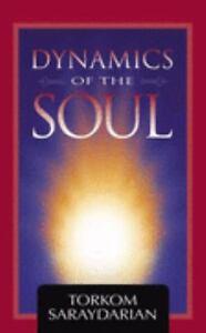 Dynamics of the Soul Torkom Saraydarian