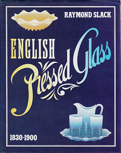 ENGLISH-PRESSED-GLASS-1830-1900-BY-SLACK-1987-1ST-ED-HISTORY-MANUFACTURERS-BOOK