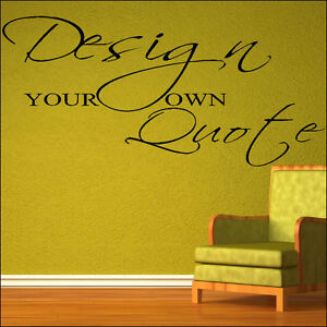 your own wall quote your custom design sticker stencil decal ebay