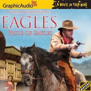 Eagles # 11 - Pride of Eagles (The Eagles), William W. Johnstone, Good Book in Books, Audiobooks | eBay