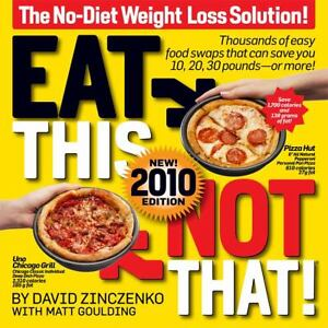 Eat This Not That! 2010 : The No-Diet We...