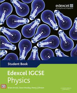 Edexcel International GCSE Physics Stude