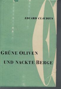 Eduard-Claudius-Gruene-Oliven-und-Nackte-Berge-1956