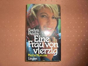 Eine-Frau-von-vierzig-Roman-von-Evelyn-Peters