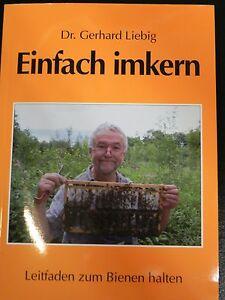 Einfach-imkern-Neu-ueberarb-Auflage-Dr-G-Liebig-Imkerei-Imker-Bienen-Honig-bee