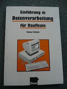 Einfuehrung-in-die-Datenverarbeitung-fuer-Kaufleute-Michael-Schulze