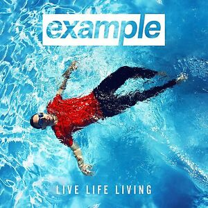 "Electronic Dance: ""Live Life Living"" von EXAMPLE // 2-CD Deluxe Edition - Deutschland - Electronic Dance: ""Live Life Living"" von EXAMPLE // 2-CD Deluxe Edition - Deutschland"
