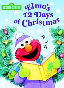 Elmo's 12 Days of Christmas by Sarah Alb...