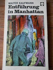 Entfuehrung-in-Manhattan-Kinder-Jugend-Buch-v-W-Kaufmann-DDR-Ausgabe-ab-11-J