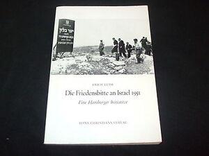 Erich Lüth - Die Friedensbitte an Israel 1951 - Eine Hamburg Initiative - Deutschland, Deutschland - Erich Lüth - Die Friedensbitte an Israel 1951 - Eine Hamburg Initiative - Deutschland, Deutschland