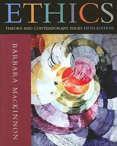 Ethics : Theory and Contemporary Issues ...