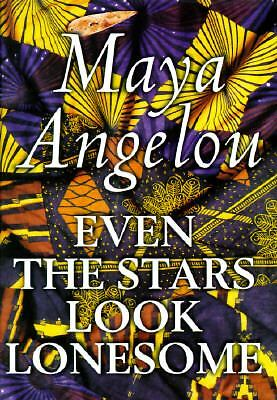 Stars Look Lonesome by Maya Angelou 1997, Hardcover, Large Type