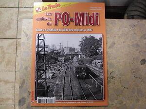 F-Les-archives-du-PO-Midi-tome-3-L-histoire-du-PO-des-origines-a-1937-Le-Train