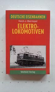 Fachbuch-Deutsche-Eisenbahnen-Elektro-Lokomotiven-Horst-J-Obermayer-195-Fotos
