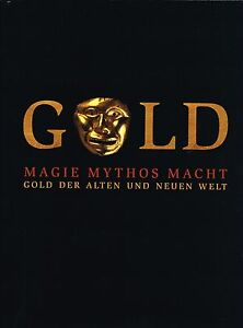 Fachbuch-Gold-Gold-der-Alten-und-Neuen-Welt-tolles-Buch-mit-vielen-Bildern-NEU