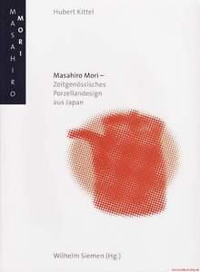 Fachbuch Masahiro Mori modernes Porzellandesign aus Japan tolle Objekte NEU BUCH - Deutschland - Widerrufsrecht für Verbraucher (Verbraucher ist jede natürliche Person, die ein Rechtsgeschäft zu Zwecken abschließt, die überwiegend weder Ihrer gewerblichen noch ihrer selbstständigen beruflichen Tätigkeit zugerechnet werden können - Deutschland