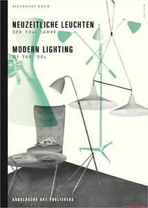 fachbuch neuzeitliche leuchten und lampen der 50er jahre standardwerk neu ebay. Black Bedroom Furniture Sets. Home Design Ideas