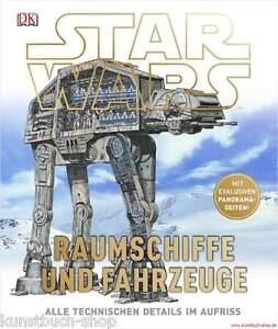 Fachbuch-Star-Wars-Raumschiffe-und-Fahrzeuge-Alle-technischen-Details-WERTVOLL
