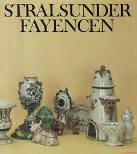 Fachbuch-Stralsunder-Fayencen-1755-1792-BILLIGER-STATT-19-80-Euro-NEU-TOLL
