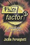 Faith Factor NT: Thru-the-Bible Devotions Jackie Perseghetti and Jonie Perseghetti