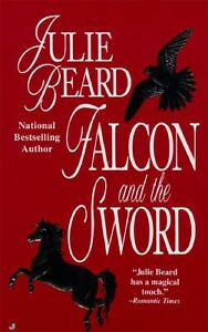 Falcon and the Sword by Julie Beard (199...