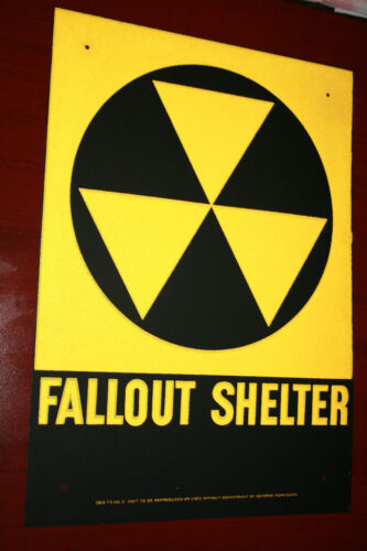 Fallout shelter sign original not a reproduction WE SHIP WORLD WIDE in Collectibles, Advertising, Merchandise & Memorabilia   eBay