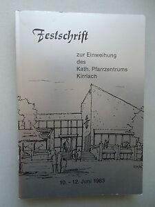 Festschrift-Einweihung-Kath-Pfarrzentrums-Kirrlach-1983-Kirchengeschichte