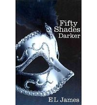 Fifty Shades Darker Bk. 2 by E. L. James (2012, Paperback) in Books, Fiction & Literature | eBay