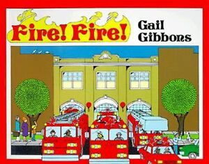 Fire! Fire! by Gail Gibbons (1987, Paper...
