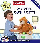 Fisher-Price: My Very Own Potty!: A Potty Book for Boys Gail Herman