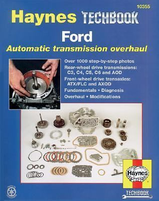 Ford Automatic Transmission Overhaul Models Covered   C3, C4, C5, C6