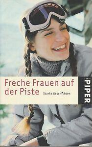 Freche-Frauen-auf-der-Piste-von-Nicola-Sternfeld