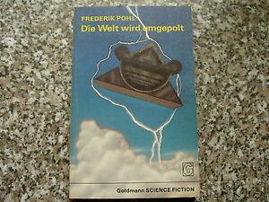 Fredrik-Pohl-Die-Welt-wird-umgepolt-Goldmann-Science-Fiction-Band-0134