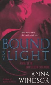 GC (2008) BOUND BY LIGHT BY ANNA WINDSOR in Books, Fiction & Literature | eBay