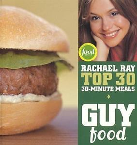 GUY FOOD Rachael Ray Top 30 - 30 Minute Meals Cookbook in Books, Cookbooks | eBay