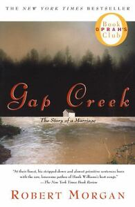 Gap Creek : The Story of a Marriage by R...