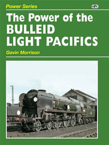 Gavin-Morrison-Power-of-the-Bulleid-Light-Pacifics-Book