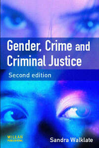 Gender, Crime and Criminal Justice by Sa...