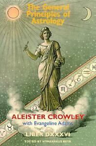 http://i.ebayimg.com/t/General-Principles-Astrology-Aleister-Crowley-2002-Hardcover/00/$T2eC16JHJF0E9nmFQg18BRVBbYSoLw~~_35.JPG
