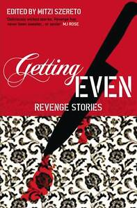 Getting-Even-Revenge-Stories-Szereto-Mitzi-Very-Good-Serpents-Tail