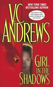 Girl in the Shadows 2 by V. C. Andrews (...