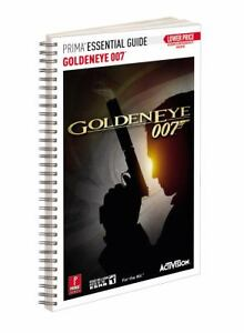 Goldeneye 007 - Prima Essential Guide : ...