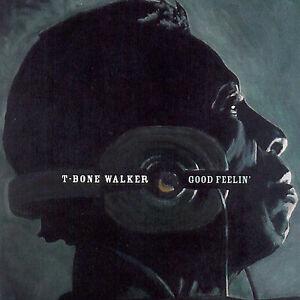Good Feelin' by T-Bone Walker (CD, Feb-2...