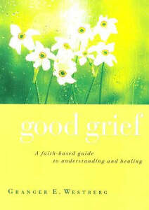 Good Grief by Granger E. Westberg (Hardb...